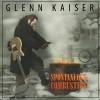 Product Image: Glenn Kaiser - Spontaneous Combustion