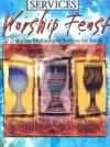 White, Norman & Miller - Worship Feast