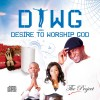 Product Image: DTWG Desire To Worship God - The Project