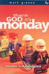 Mark Greene - Thank God It's Monday