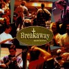 Product Image: Breakaway Ministries - Better Than Life