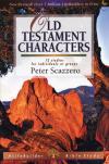 Peter Scazzero - LifeBuilder: Old Testament Characters