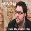 Product Image: Joel Gragg - When The Dust Settles