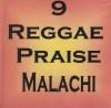 Product Image: Malachi - 9 Reggae Praise