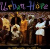 Urban Hope - The Right Message The Right Time