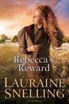 Lauraine Snelling - Rebecca's Reward