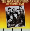 Product Image: The Swan Silvertones - Get Your Soul Right