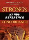 James Strong - Strong's Handi-Reference Concordance