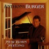 Anthony Burger - New Born Feeling