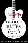 Danny Smith & Bill Hampson - The Blood And The Blues