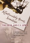 Affectionately Yours, Screwtape: The Devil & C.S. Lewis
