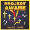Product Image: Robert J Smith - Project Aware