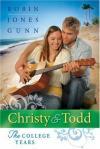 Robin Jones Gunn - Christy & Todd: The College Years