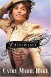 Cathy Marie Hake - Whirlwind