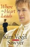 Kim Vogel Sawyer - Where the Heart Leads