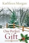 Kathleen Morgan - One Perfect Gift