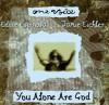 Product Image: Eddie Espinosa, Jamie Eichler - One Voice: You Alone Are God