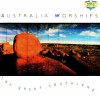 Product Image: Australia Worships - Australia Worships: The Great Southland