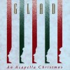 Product Image: Glad - An Acapella Christmas
