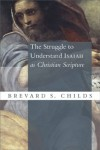 Brevard S. Childs - Struggle To Understand Isaiah As Christian Scripture