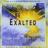 Product Image: Bob Baker, Steven Curtis - Be Exalted