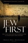 Darrell L. Bock & Mitchell Glaser - To The Jew First