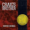 Product Image: Craig's Brother - Homecoming