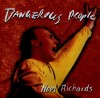 Product Image: Noel Richards - Dangerous People
