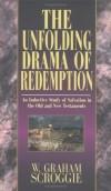 W. Graham Scroggie - The Unfolding Drama Of Redemption