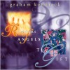 Product Image: Graham Kendrick - Rumours Of Angels/The Gift