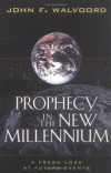 John F. Walvoord - Prophecy In The New Millennium