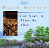 David Hadden - For Such A Time As This (ICC)