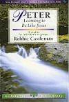 Robbie Castleman - LifeBuilder: Peter