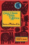 Joseph G. Healey - Once Upon a Time in Africa