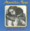 Product Image: Marilla Ness - Come Back To Me