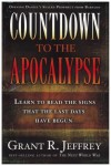 Grant R. Jeffrey - Countdown To The Apocalypse
