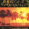 Product Image: Reggae Worship - Reggae Worship Vol 3