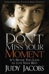 Judy Jacobs - Don't Miss Your Moment