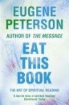 Eugene Peterson - Eat This Book