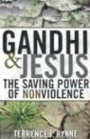 Terrance J. Rynne - Gandhi And Jesus