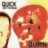 Product Image: Quick And The Dead - Burn