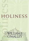 William J. O'Malley - Holiness