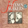 Product Image: The Hymn Makers - Cecil Frances Alexander, Frances Ridley Havergal