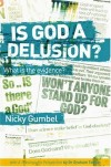 Nicky Gumbel - Is God A Delusion?