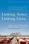 Ronald J Sider, et al - Linking Arms, Linking Lives
