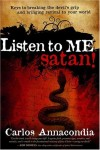 Carlos Annacondia - Listen To Me, Satan!