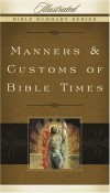 Manners & Customs Of Bible Times