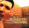 Product Image: Smooth - Tha Messenger