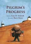 Gary D. Schmidt - Pilgrim's Progress