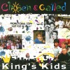 Product Image: King's Kids - Chosen & Called